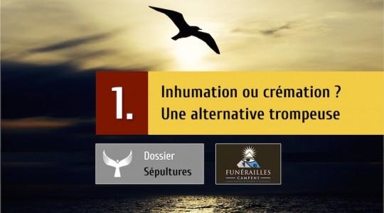 Inhumation ou crémation ? Une alternative trompeuse