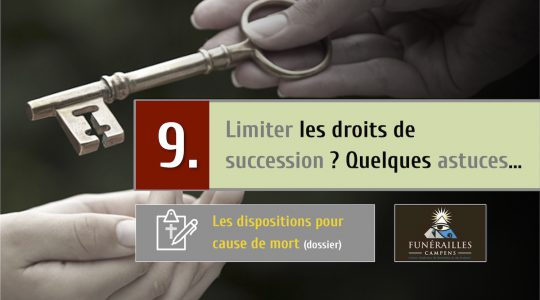 Droits de succession « light » : quelques trucs !